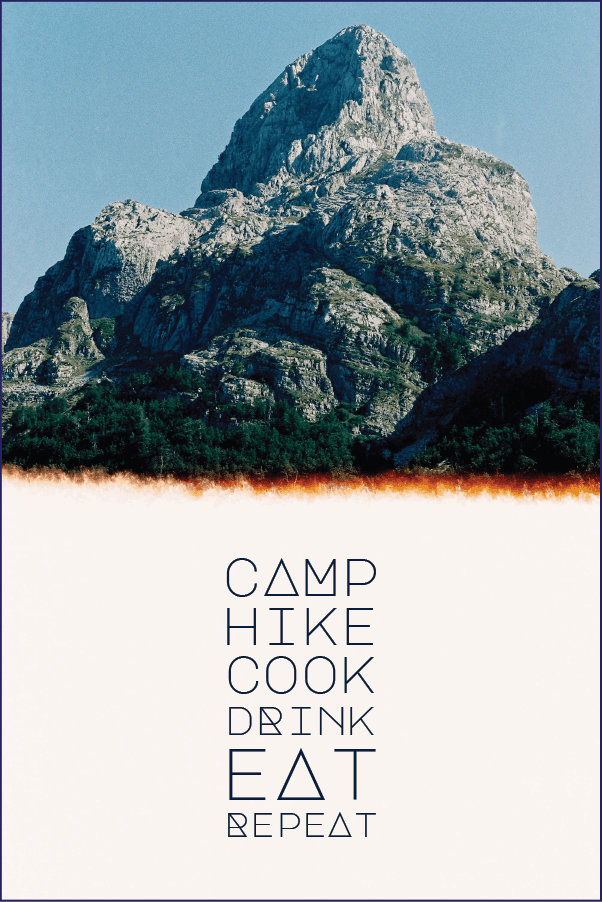 camp hike cook drink eat repeat